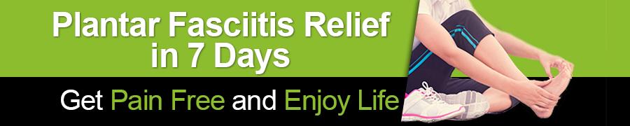 Plantar Fasciitis Relief In 7 days
